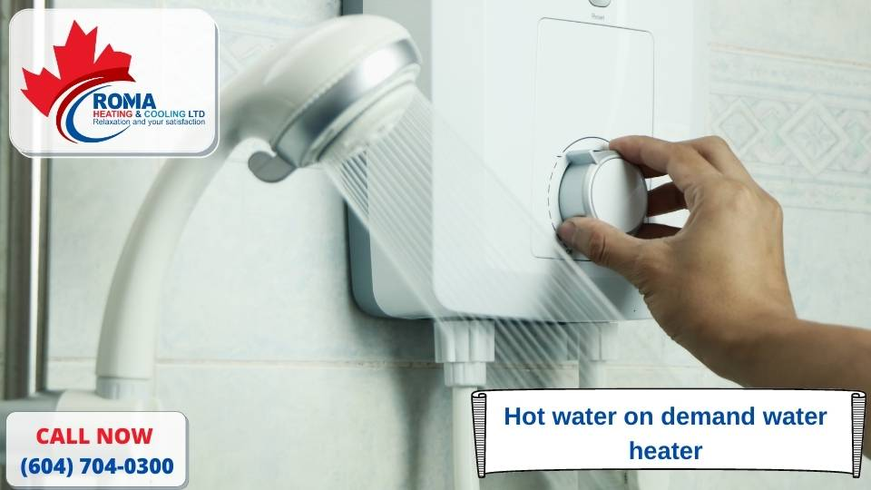 Hot water on demand water heater