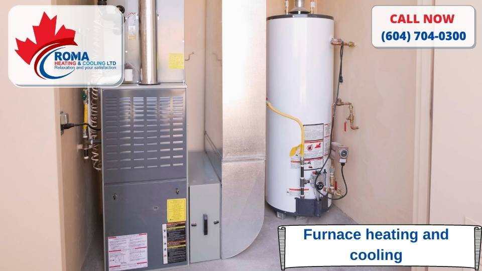 Furnace heating and cooling