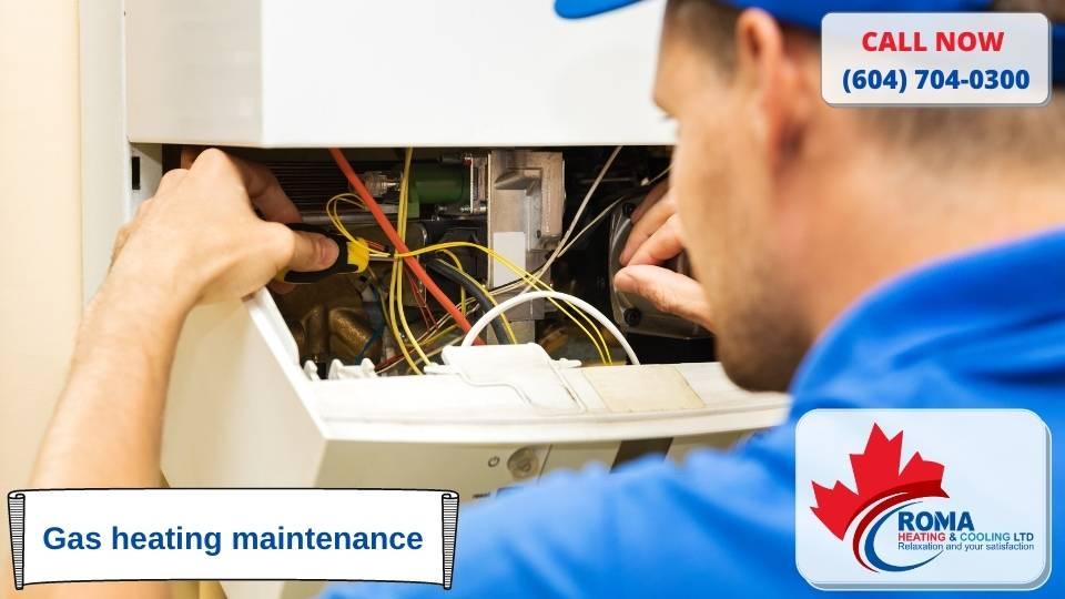 Gas heating maintenance